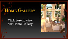 Click here to view our Home Gallery